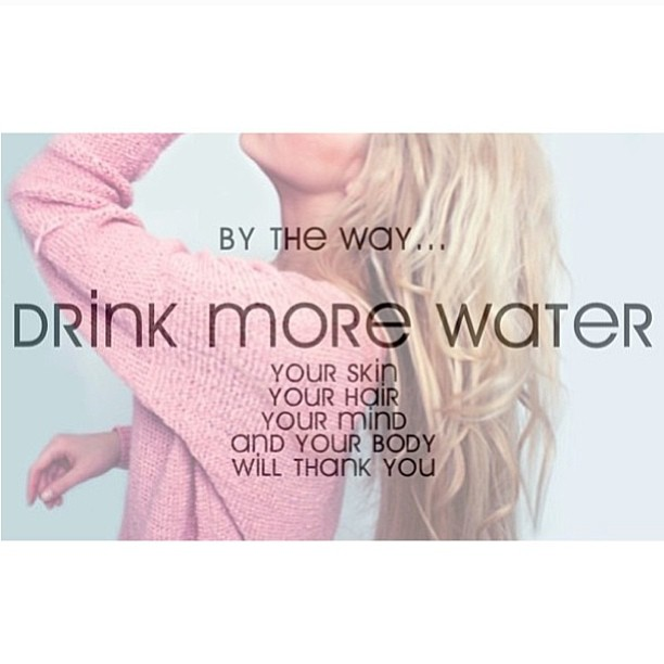 drink more water ...