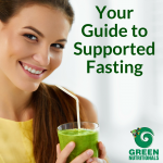 Your Guide to Supported Fasting